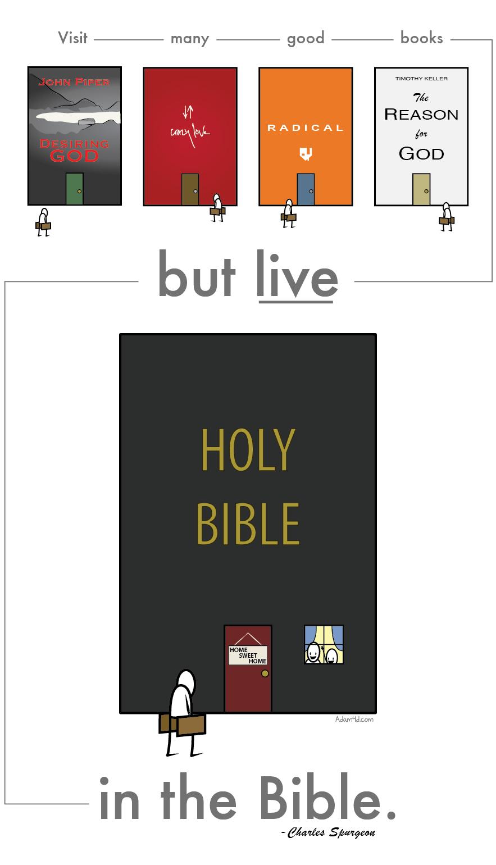 Be walking Bibles. -Spurgeon