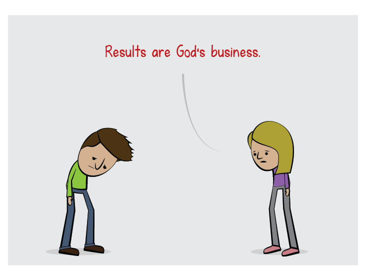Whatever results come from obedience are good results