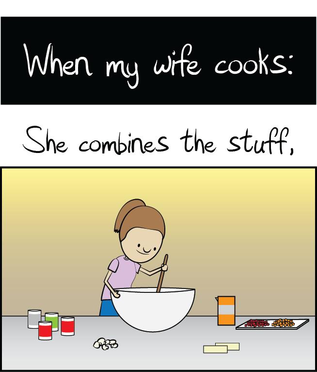 I am a good cook.